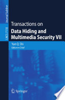Transactions on Data Hiding and Multimedia Security VII Book