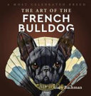 The Art of the French Bulldog