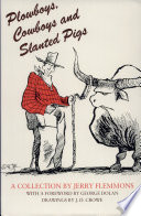 Plowboys, Cowboys, and Slanted Pigs