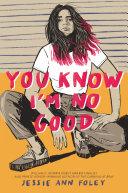 You Know I'm No Good Pdf/ePub eBook