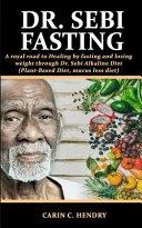 Dr  Sebi Fasting Book