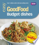 Good Food: Budget Dishes