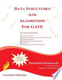 Data Structures and Algorithms for Gate  : Solutions to All Previous Gate Questions Since 1991