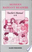 Modern Radiant Readers: Teacher's Manual 6-8