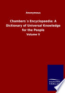 Chambers S Encyclopaedia A Dictionary Of Universal Knowledge For The People