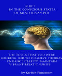 Shift in the conscious states of mind revamped