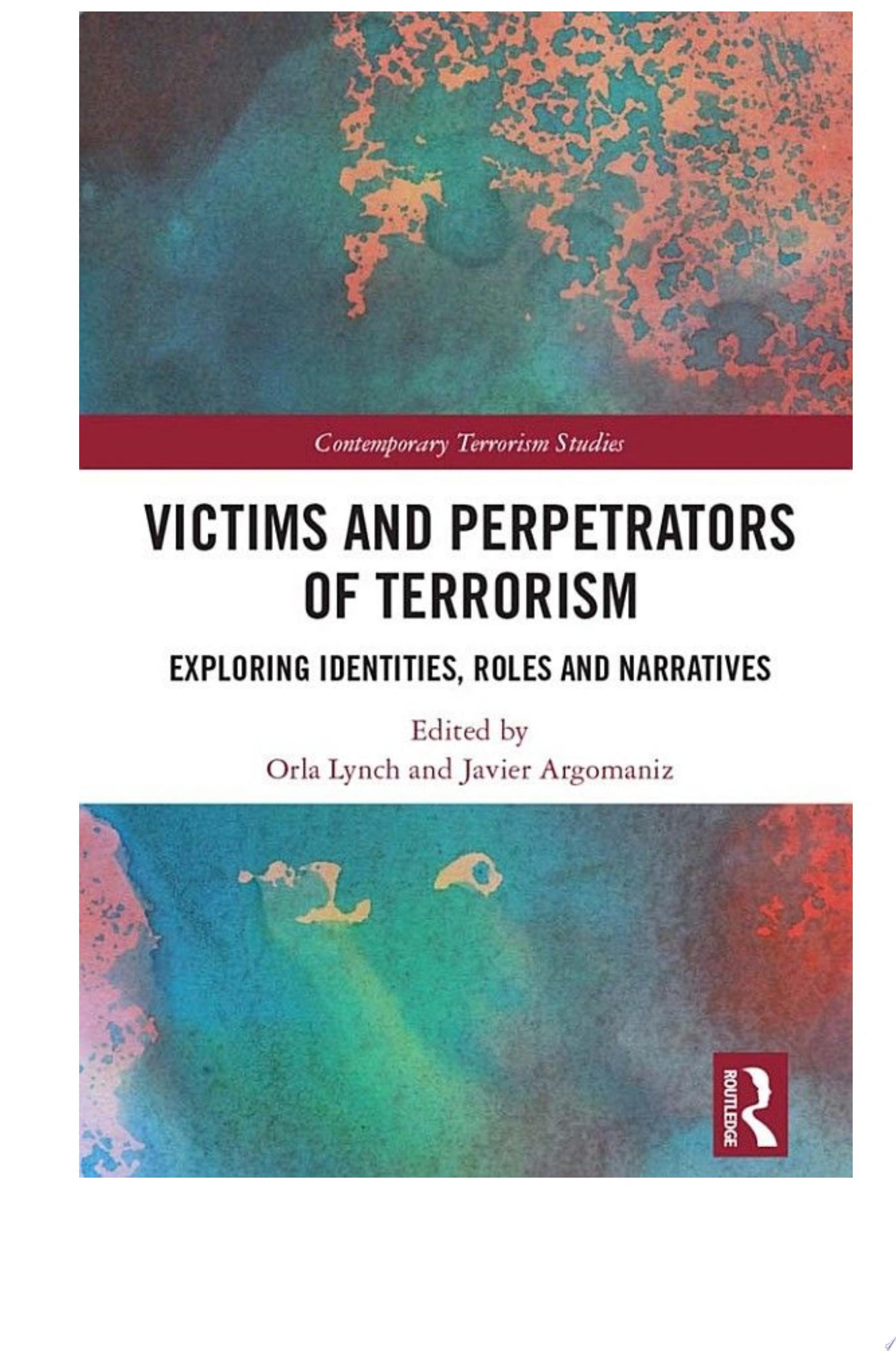 Victims and Perpetrators of Terrorism