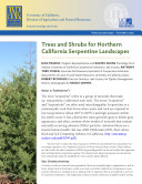 Trees and Shrubs for Northern California Serpentine Landscapes Trees and Shrubs for Northern California Serpentine Landscapes