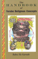 The Handbook of Yoruba Religious Concepts