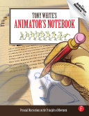 Tony White s Animator s Notebook