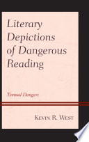 Literary Depictions of Dangerous Reading