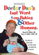 Dr. Dan's Last Word on Babies and Other Humans Pdf/ePub eBook