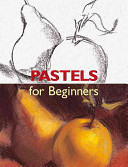 Pastels for Beginners