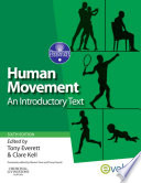 """Human Movement: An Introductory Text"" by Tony Everett, Clare Kell"