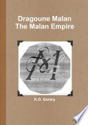 Dragoune Malan  The Malan Empire