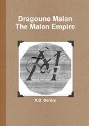 Dragoune Malan: The Malan Empire