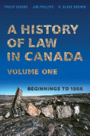 Pdf A History of Law in Canada, Volume One Telecharger