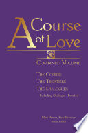 A Course of Love: Combined Volume (Second Edition)