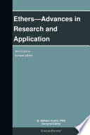 Ethers   Advances in Research and Application  2013 Edition Book