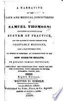 A Narrative Of The Life And Medical Discoveries Of Samuel Thomson