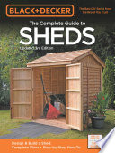 Black & Decker The Complete Guide to Sheds, 3rd Edition  : Design & Build a Shed: - Complete Plans - Step-by-Step How-To