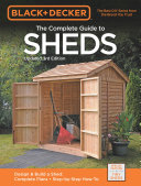 Black   Decker The Complete Guide to Sheds  3rd Edition