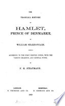 The Tragicall Historie Of Hamlet Prince Of Denmarke Ed With The Various Readings And Critical Notes By F H Stratmann