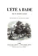 L'Été à Bade. Illustré par ... Tony Johannot, Eng. Lami, Français et Jaquemot