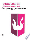 Percussion Ensembles for Young Performers: Snare Drum, Bass Drum, & Accessories