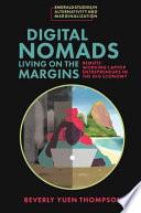 Digital Nomads Living on the Margins