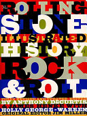 The Rolling Stone Illustrated History of Rock & Roll by Anthony ed DeCurtis & James Henke & Holly George-Warren