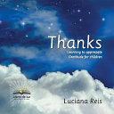 Gracias : aprediendo a agradecer, gratitud para niños