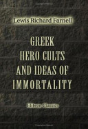 Pdf Greek Hero Cults and Ideas of Immortality