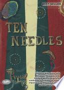 Ten Needles
