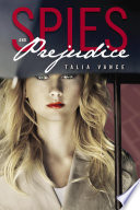 Spies and Prejudice