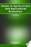 Issues in Agribusiness and Agricultural Economics: 2011 Edition