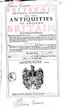 Pdf Britannia Antiqua Illustrata: Or, the Antiquities of Ancient Britain