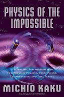 Physics of the Impossible [Pdf/ePub] eBook
