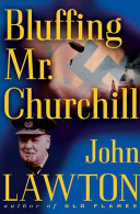 Bluffing Mr  Churchill