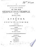 The old serpentine temple of the druids  at Avebury  a poem  by C  Lucas   By C  Lucas Book