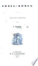 Bijbel Rijmen Naar Het Engelsch Van I W Imitated In Dutch By G Ramakers