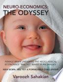 Neuroeconomics  the Odyssey