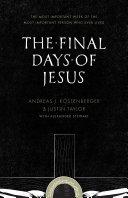 The Final Days of Jesus [Pdf/ePub] eBook