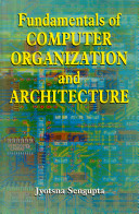 Fundamentals of Computer Organisation and Architecture