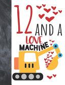 12 And A Love Machine Pdf/ePub eBook