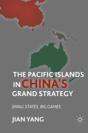 Pdf The Pacific Islands in China's Grand Strategy