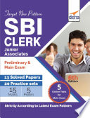 Target New Pattern SBI Clerk Junior Associate Preliminary   Main Exam   13 Solved Papers   20 Practice Sets with 5 Online Tests  6th edition