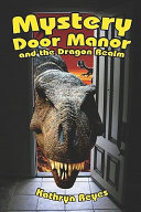 Mystery Door Manor and the Dragon Realm