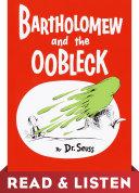 Bartholomew and the Oobleck: Read & Listen Edition Pdf/ePub eBook