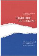 Dangerous De-liaisons
